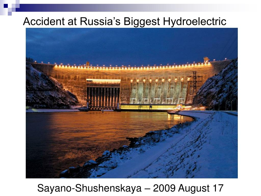 Accident at Russia's Biggest Hydroelectric