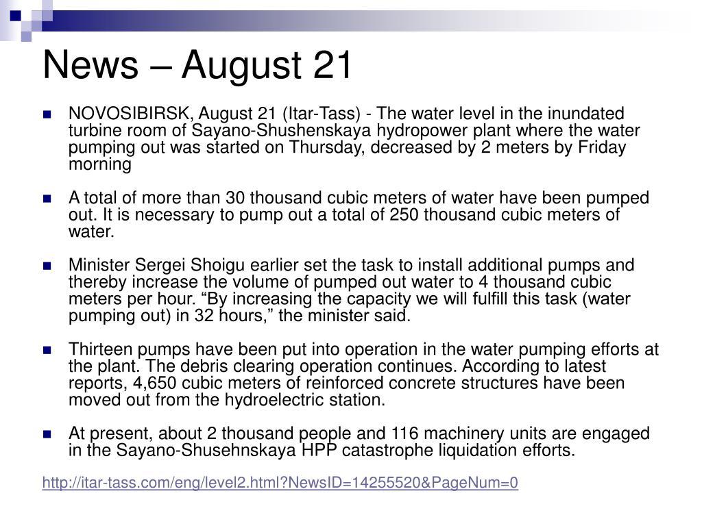News – August 21