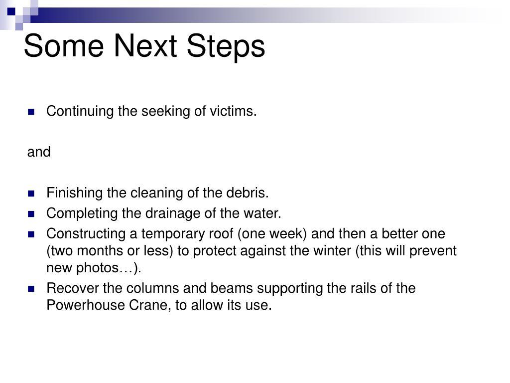 Some Next Steps
