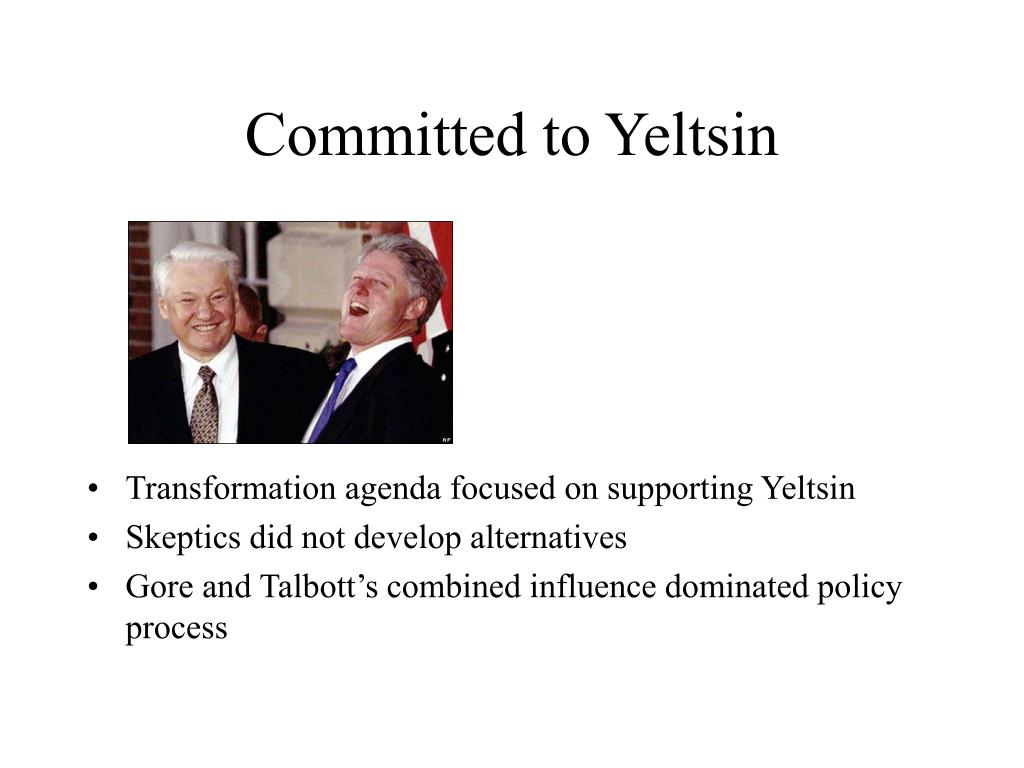 Committed to Yeltsin