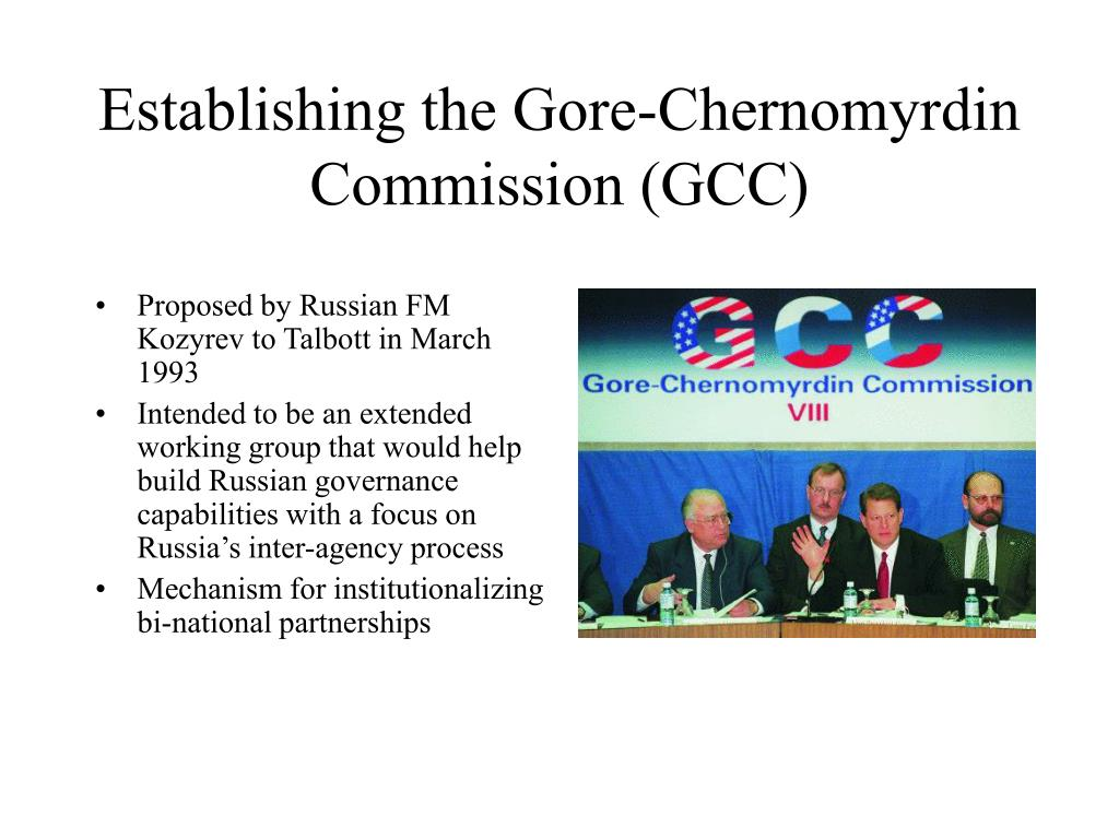 Establishing the Gore-Chernomyrdin Commission (GCC)