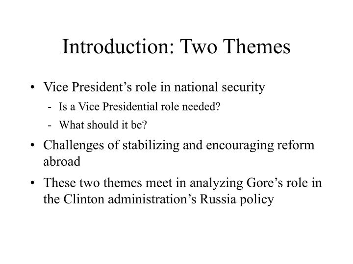Introduction two themes
