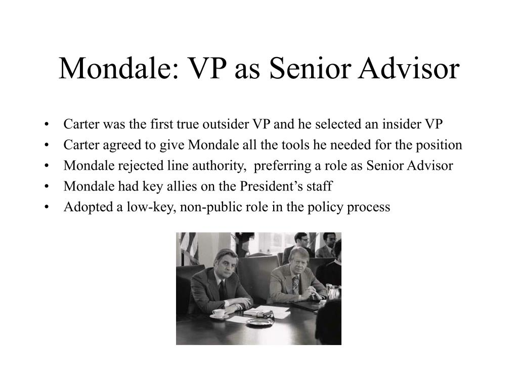 Mondale: VP as Senior Advisor