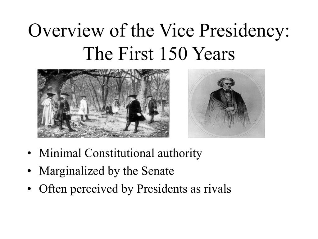 Overview of the Vice Presidency: