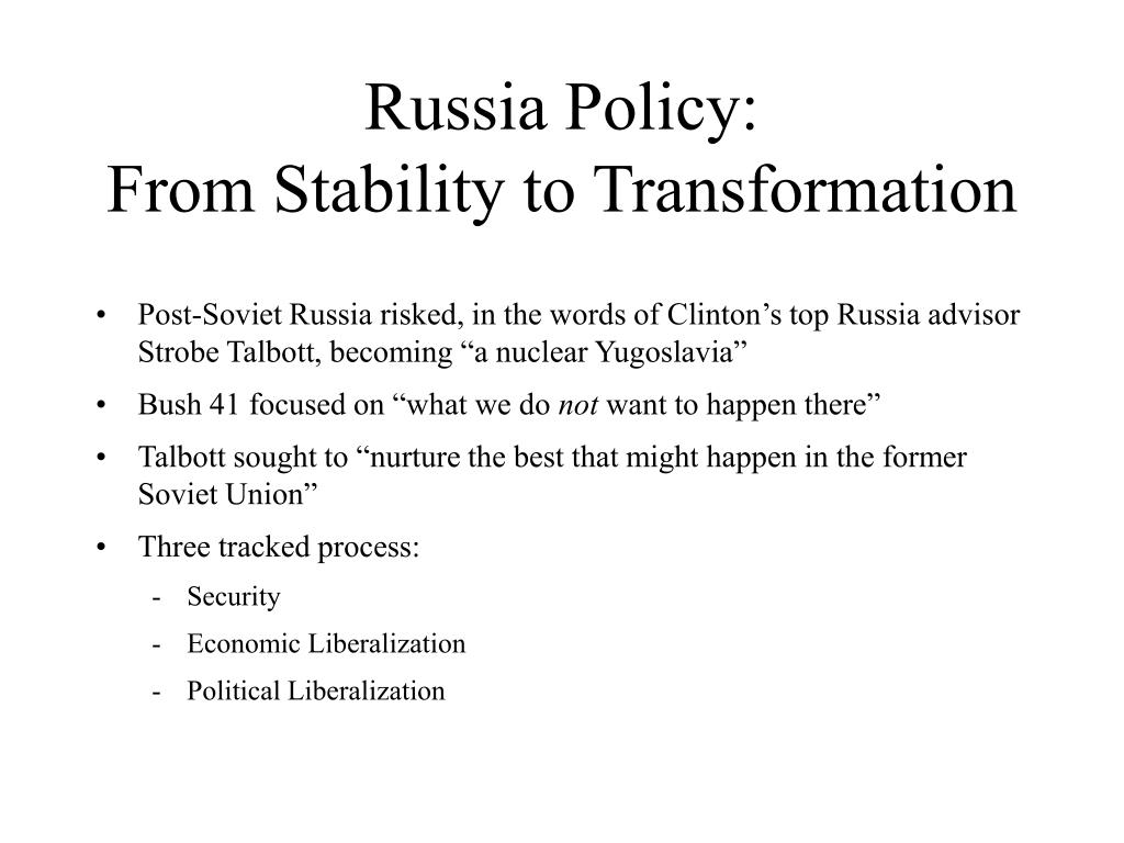 Russia Policy: