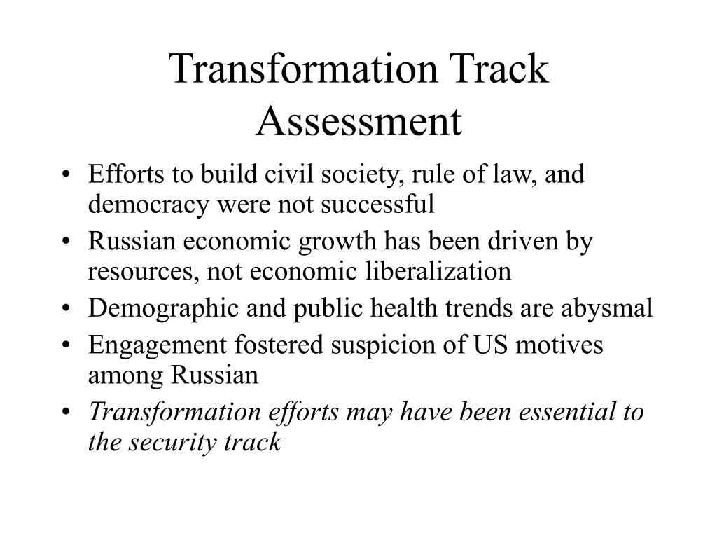 Transformation Track Assessment