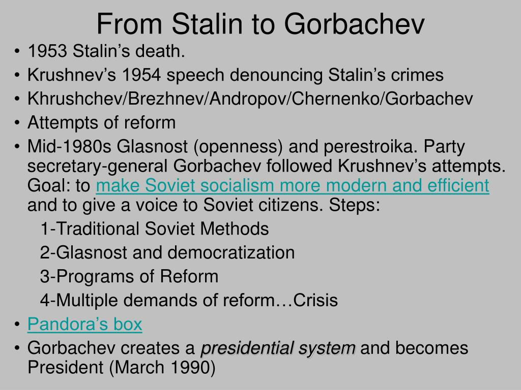 From Stalin to Gorbachev