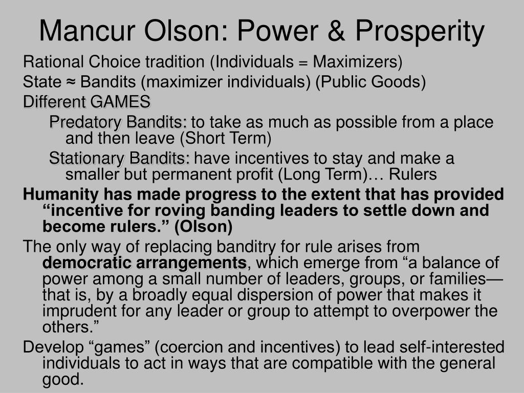 Mancur Olson: Power & Prosperity