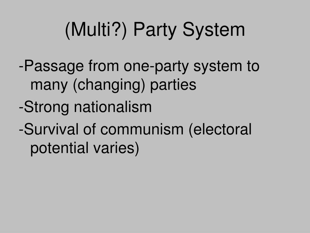 (Multi?) Party System