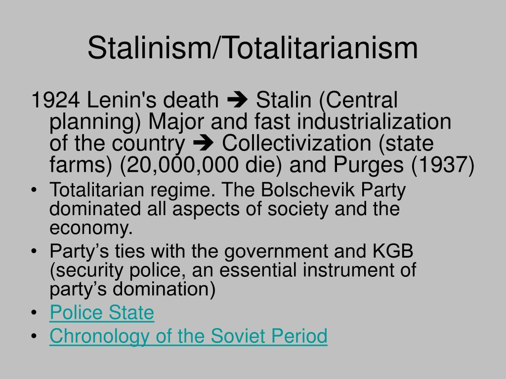Stalinism/Totalitarianism