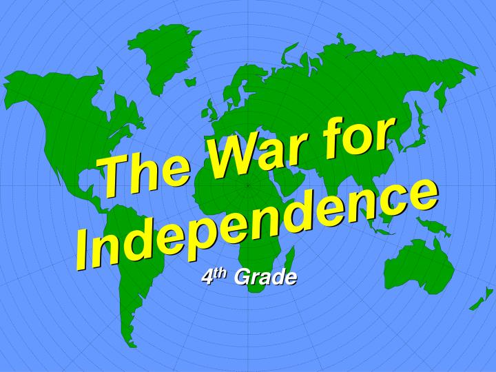 The war for independence l.jpg