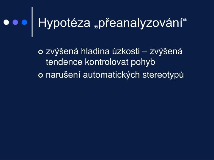 """Hypotéza """"přeanalyzování"""""""
