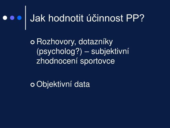 Jak hodnotit účinnost PP?