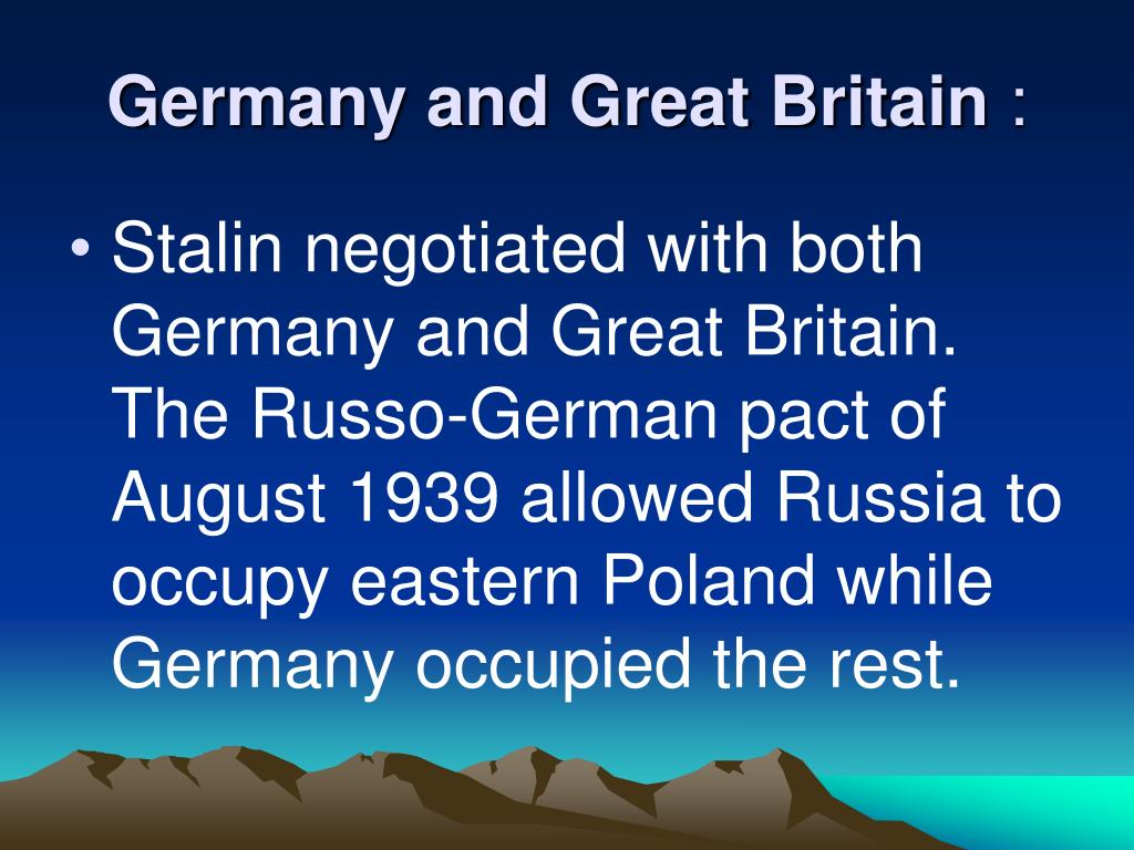 Germany and Great Britain