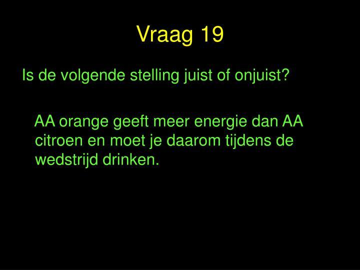 Vraag 19