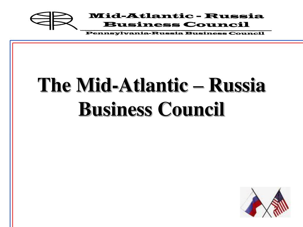The Mid-Atlantic – Russia