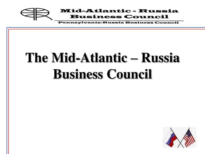 The mid atlantic russia business council