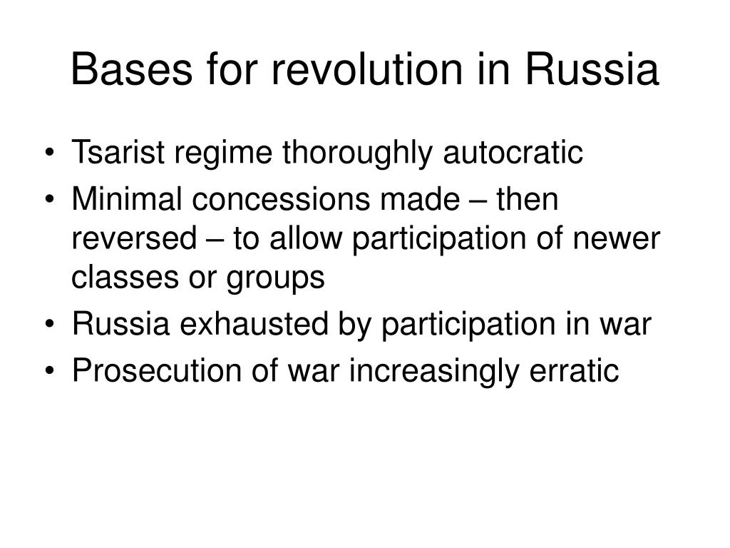 Bases for revolution in Russia