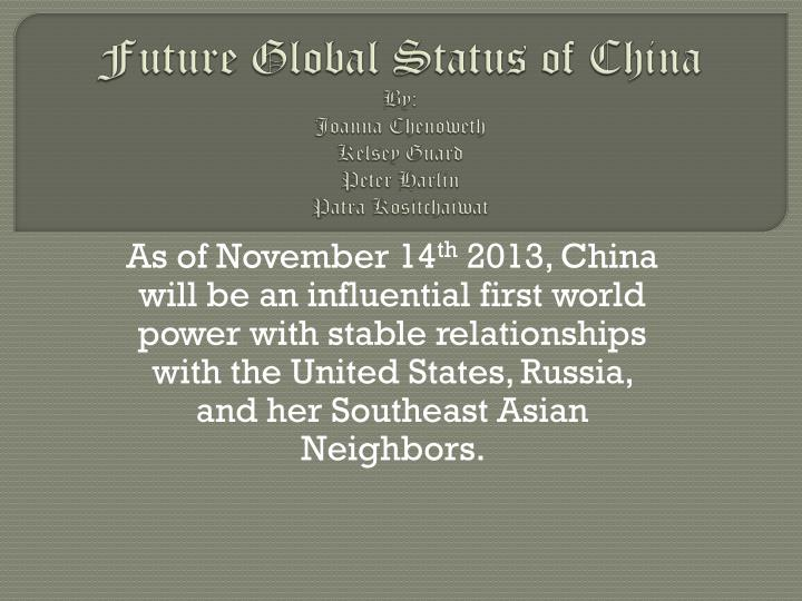 Future global status of china by joanna chenoweth kelsey guard peter harlin patra kositchaiwat