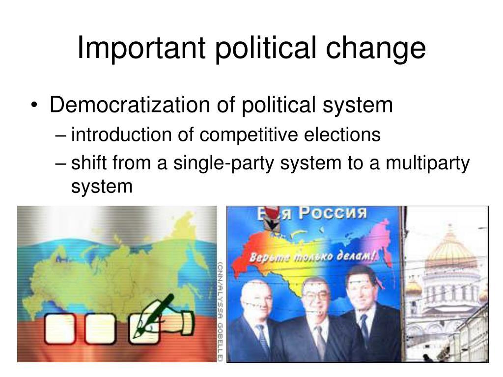 Important political change