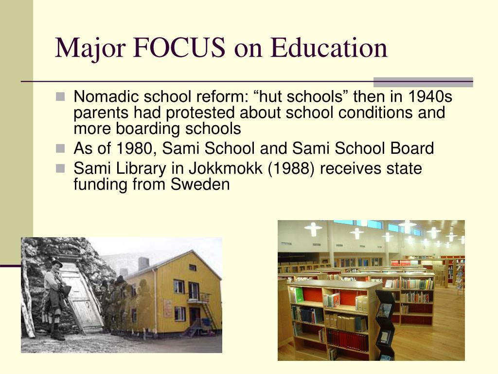 Major FOCUS on Education