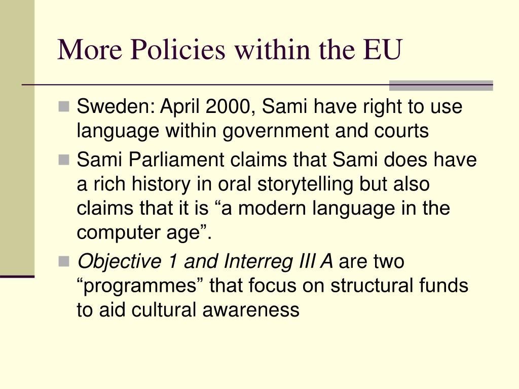 More Policies within the EU