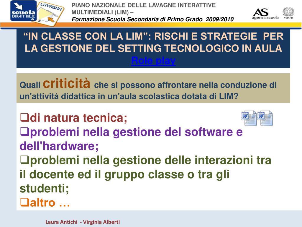 """""""IN CLASSE CON LA LIM"""": RISCHI E STRATEGIE  PER LA GESTIONE DEL SETTING TECNOLOGICO IN AULA"""