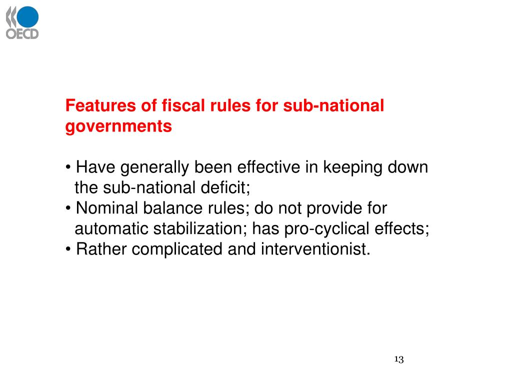 Features of fiscal rules for sub-national governments