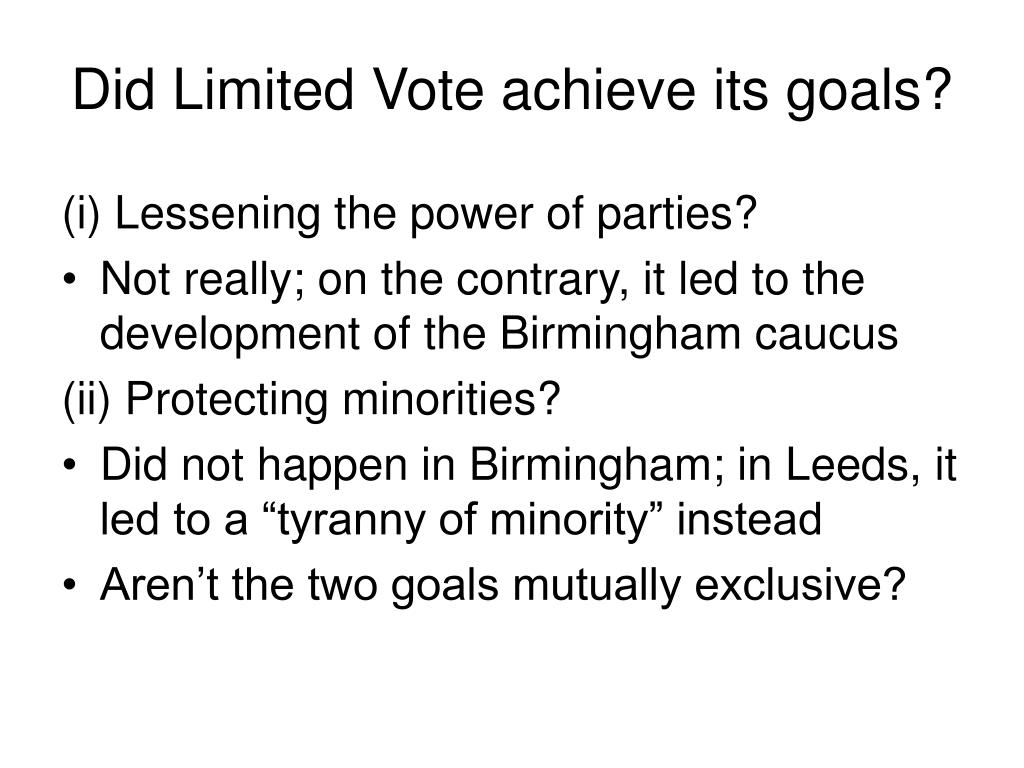 Did Limited Vote achieve its goals?
