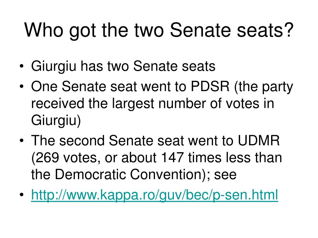 Who got the two Senate seats?