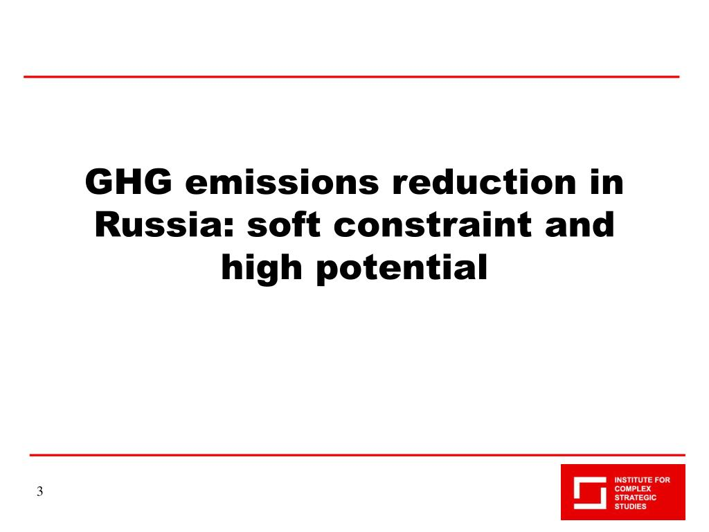 GHG emissions reduction in Russia: soft constraint and high potential