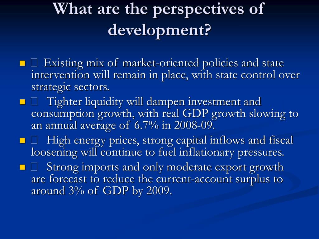 What are the perspectives of development?