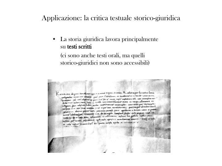 Applicazione: la critica testuale storico-giuridica