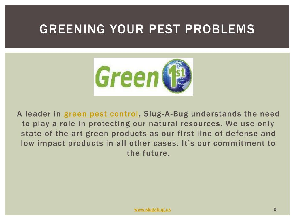 Greening your pest problems