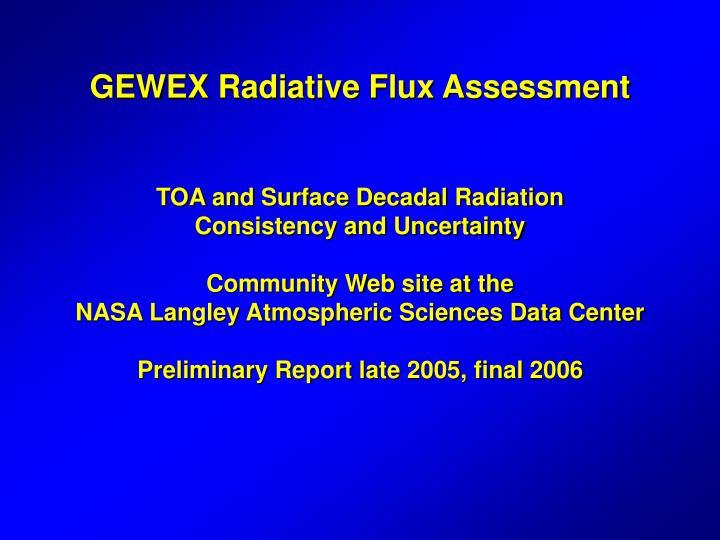 GEWEX Radiative Flux Assessment