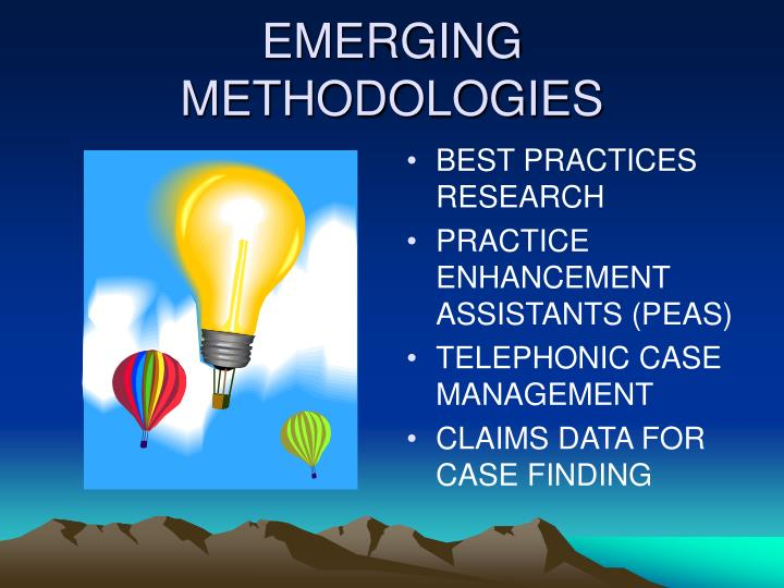 EMERGING METHODOLOGIES