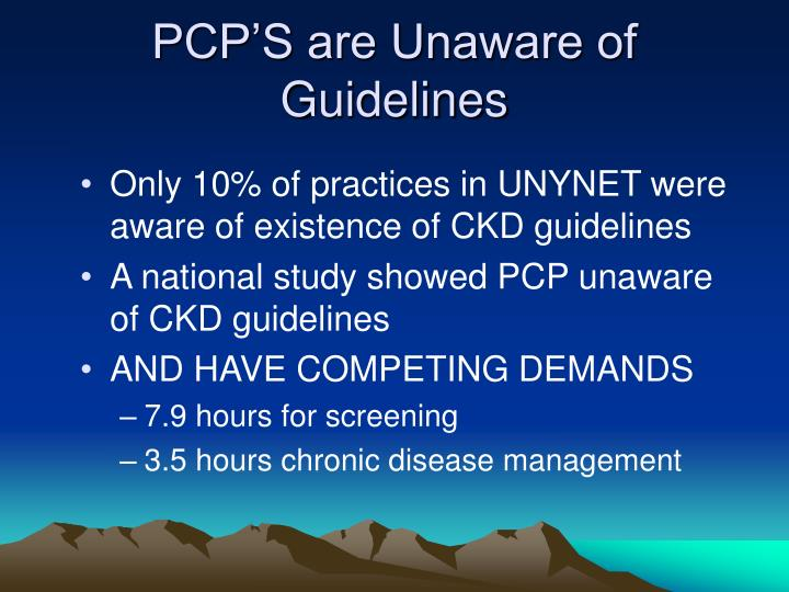 PCP'S are Unaware of Guidelines