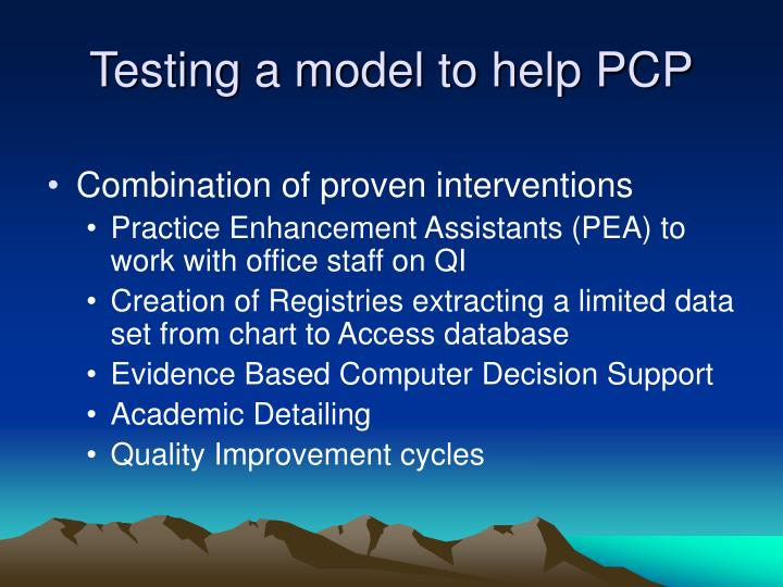 Testing a model to help PCP