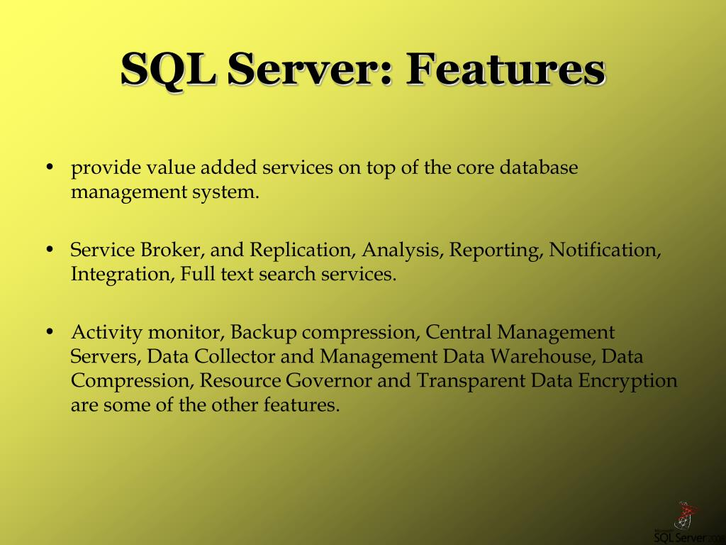 SQL Server: Features