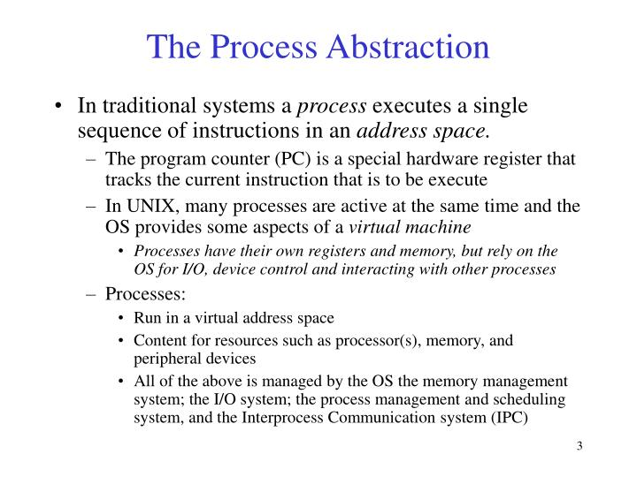 The Process Abstraction