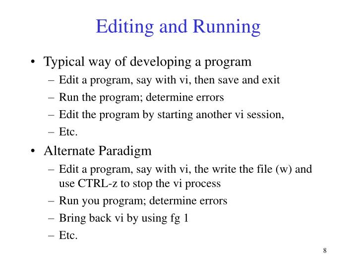 Editing and Running