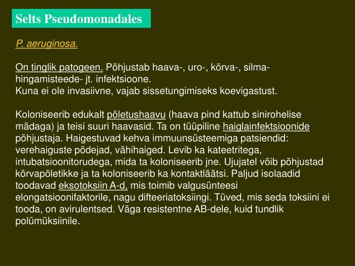 Selts Pseudomonadales