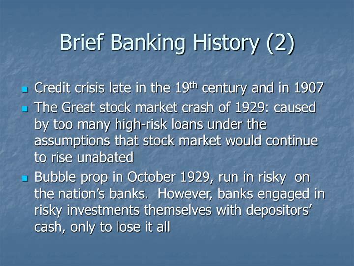 Brief Banking History (2)