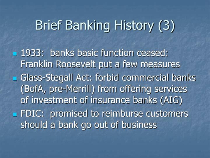 Brief Banking History (3)