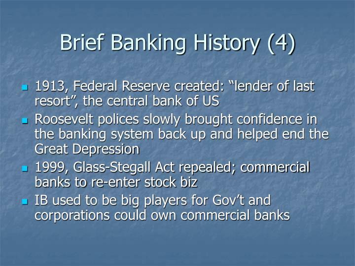 Brief Banking History (4)