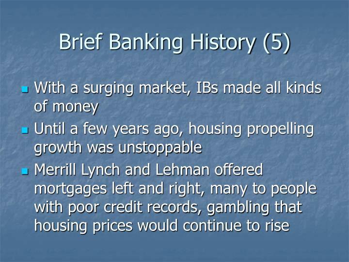Brief Banking History (5)