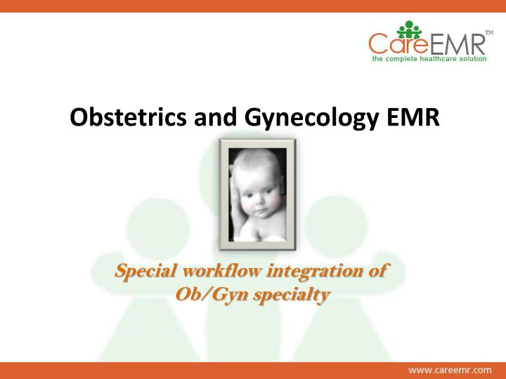 Obstetrics and gynecology emr