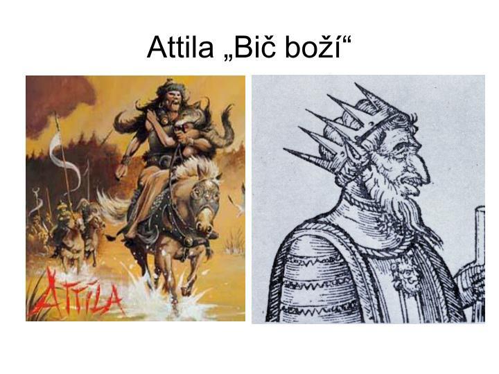 """Attila """"Bič boží"""""""