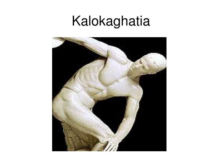Kalokaghatia