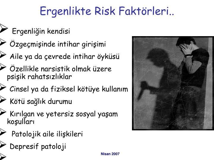 Ergenlikte Risk Faktörleri..